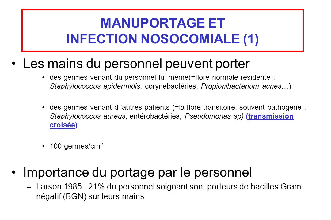 MANUPORTAGE ET INFECTION NOSOCOMIALE (1)