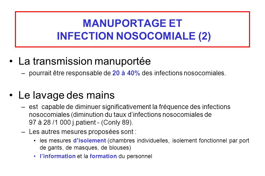 MANUPORTAGE ET INFECTION NOSOCOMIALE (2)
