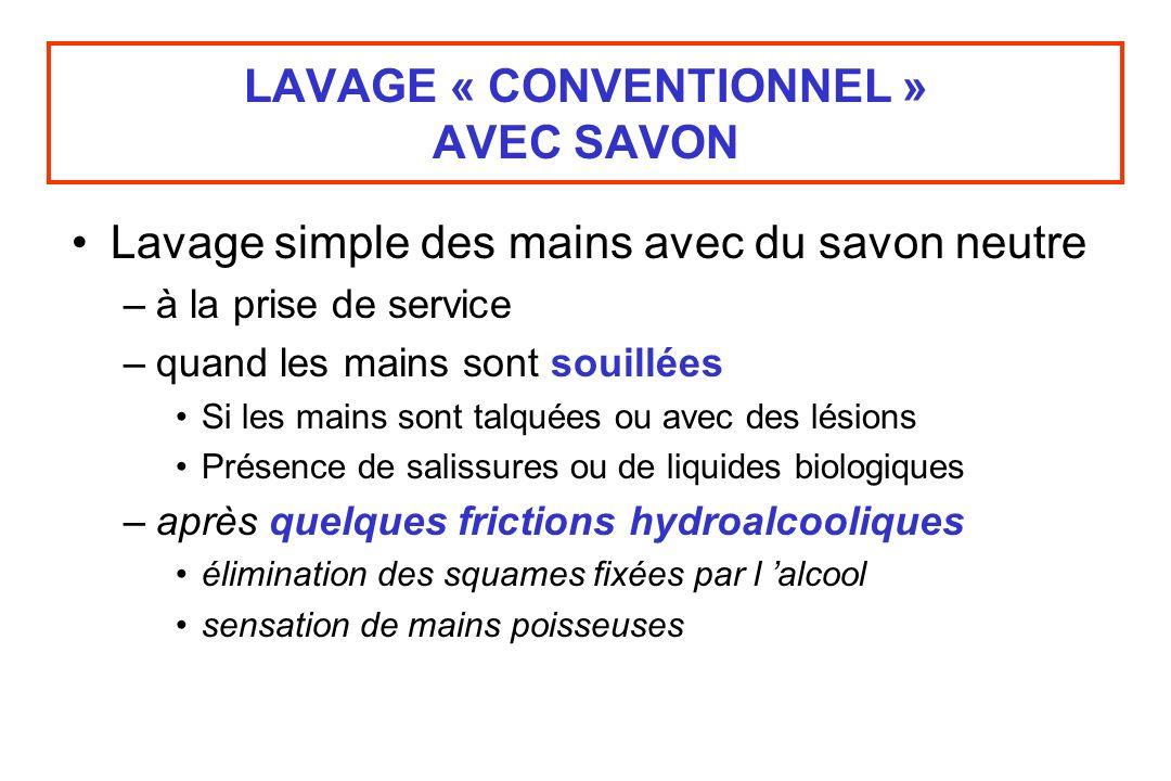 LAVAGE « CONVENTIONNEL » AVEC SAVON