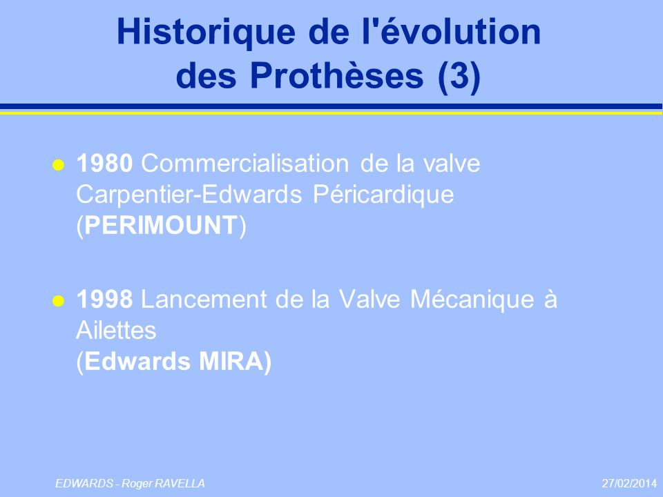 Historique de l évolution des Prothèses (3)