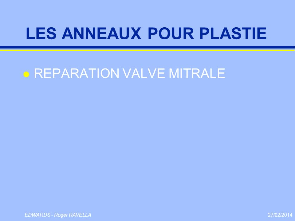 LES ANNEAUX POUR PLASTIE