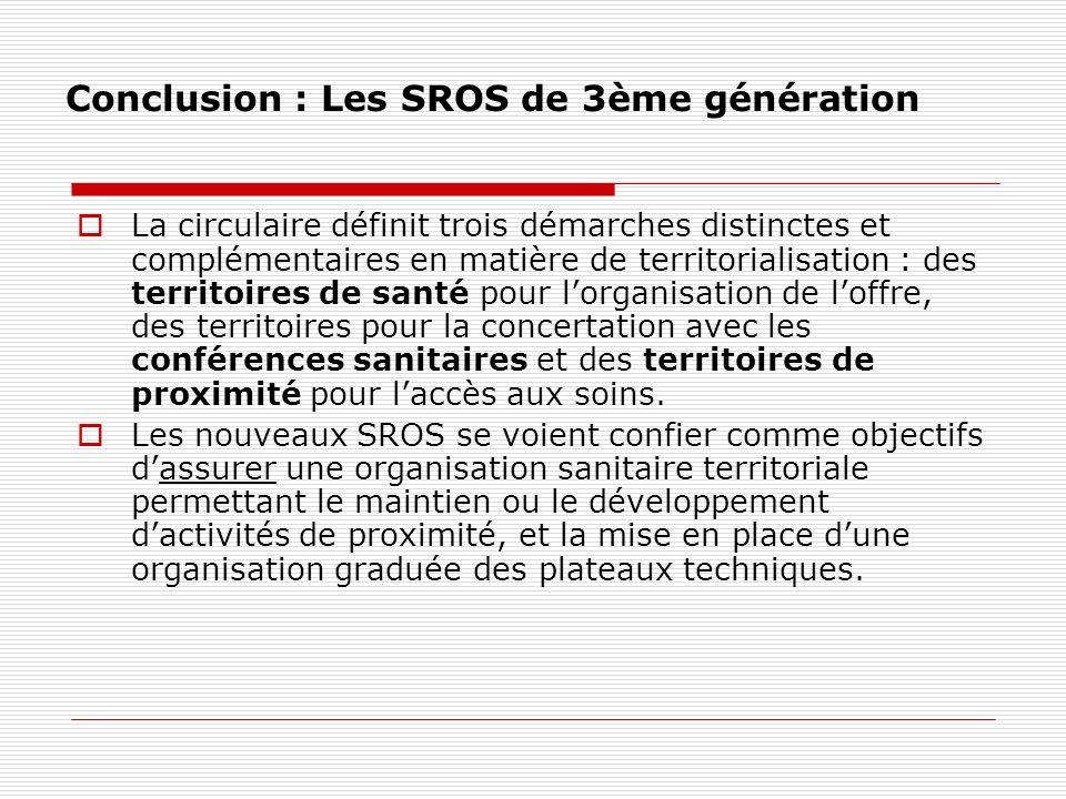 Conclusion : Les SROS de 3ème génération