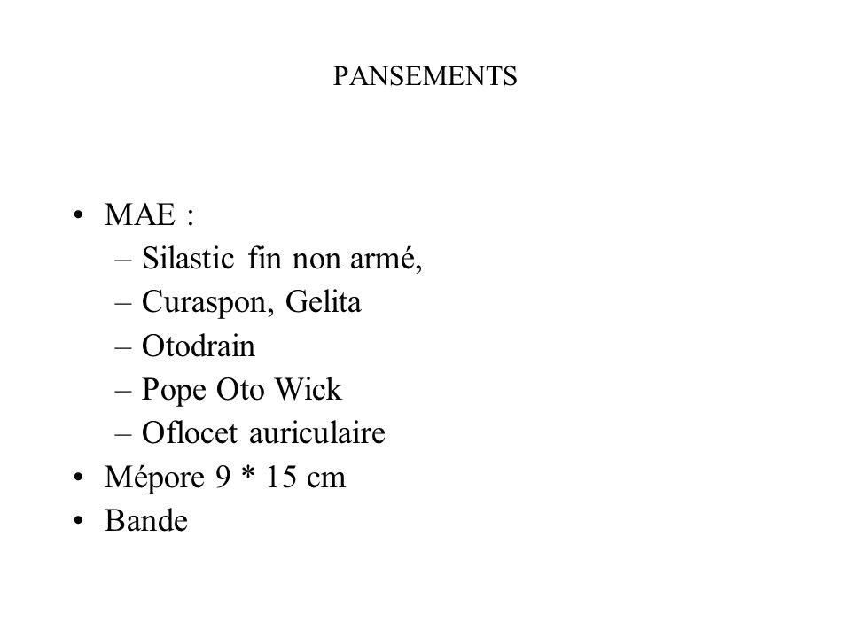 MAE : Silastic fin non armé, Curaspon, Gelita Otodrain Pope Oto Wick
