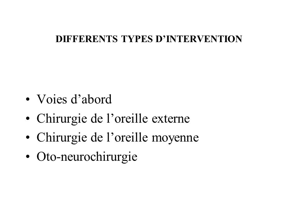 DIFFERENTS TYPES D'INTERVENTION
