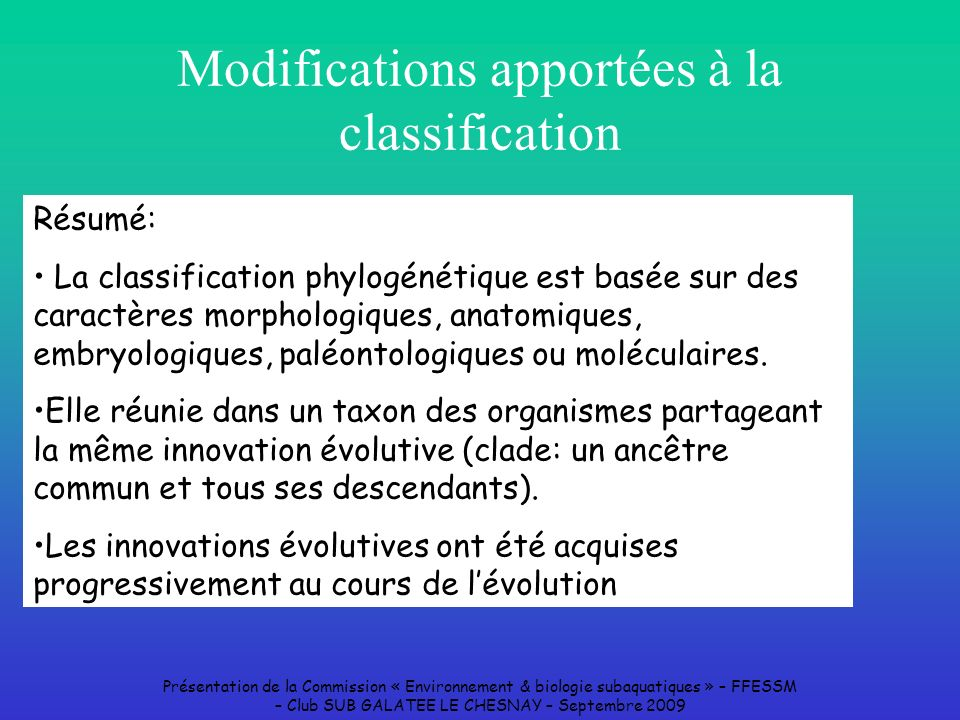 Modifications apportées à la classification