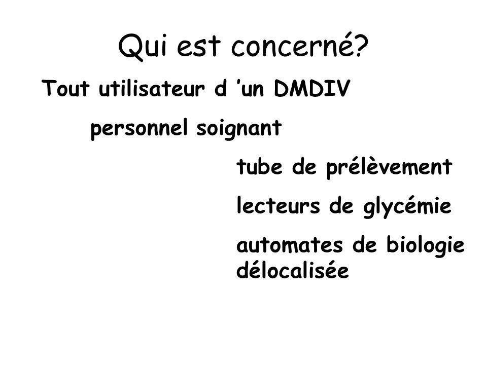 Qui est concerné Tout utilisateur d 'un DMDIV personnel soignant