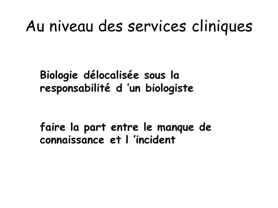 Au niveau des services cliniques
