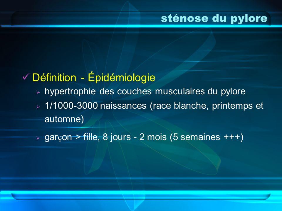 sténose du pylore Définition - Épidémiologie