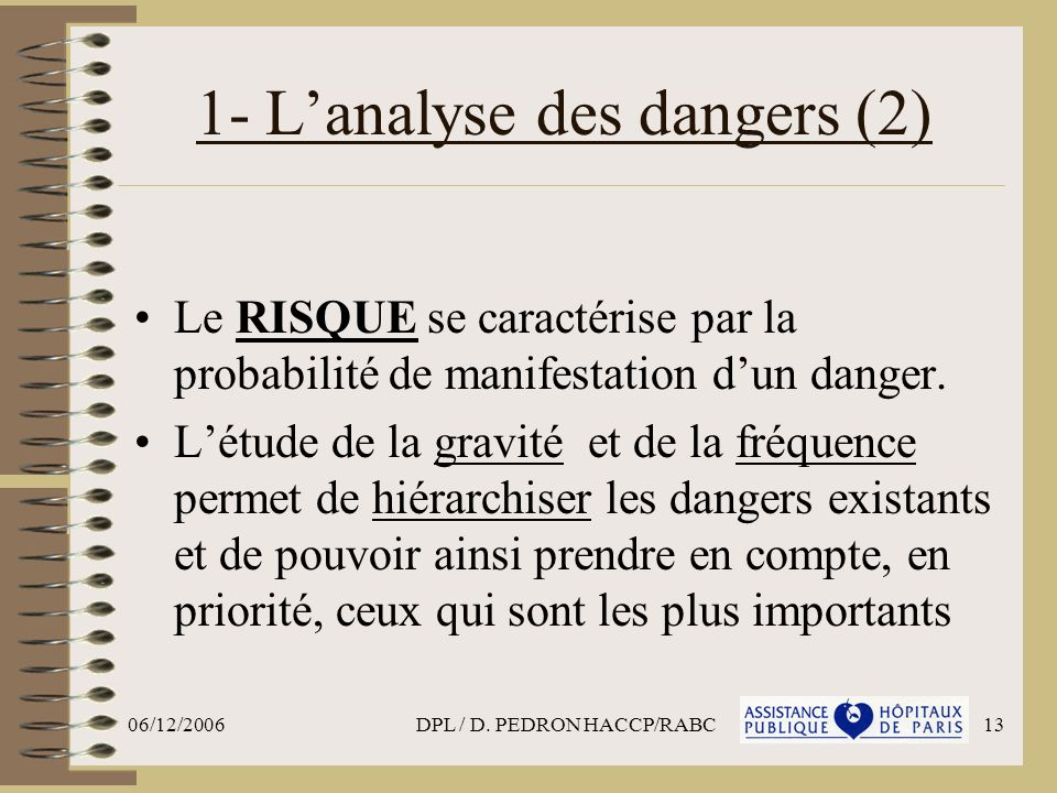 1- L'analyse des dangers (2)