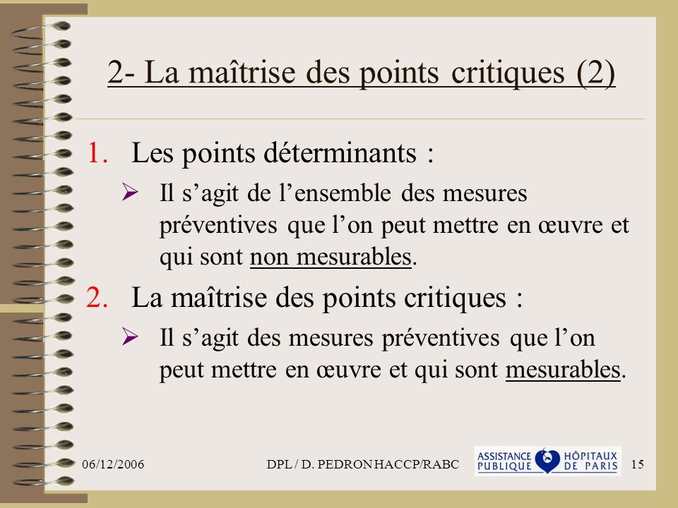 2- La maîtrise des points critiques (2)
