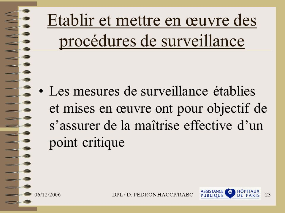 Etablir et mettre en œuvre des procédures de surveillance