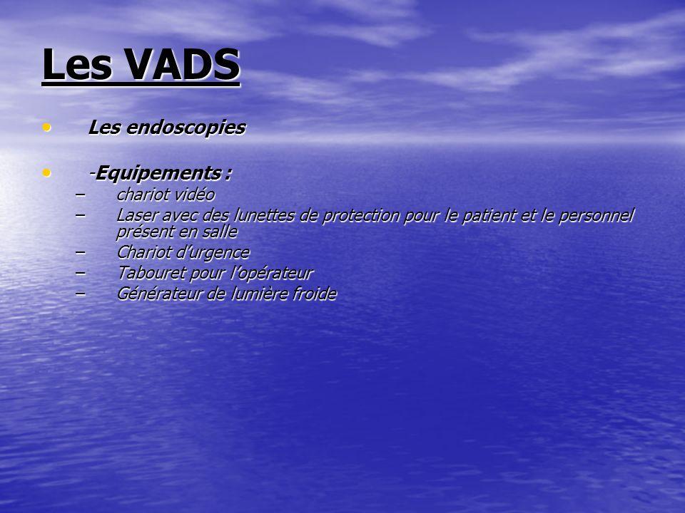 Les VADS Les endoscopies -Equipements : chariot vidéo