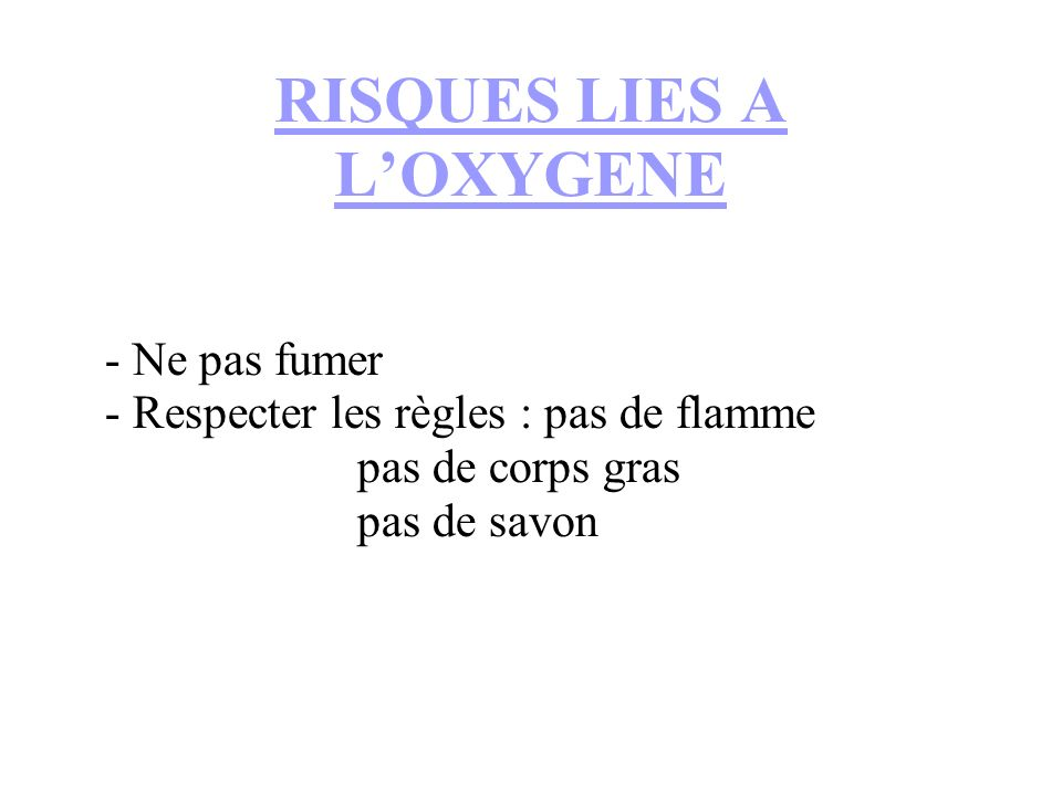 RISQUES LIES A L'OXYGENE
