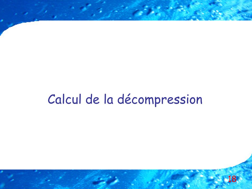 Calcul de la décompression