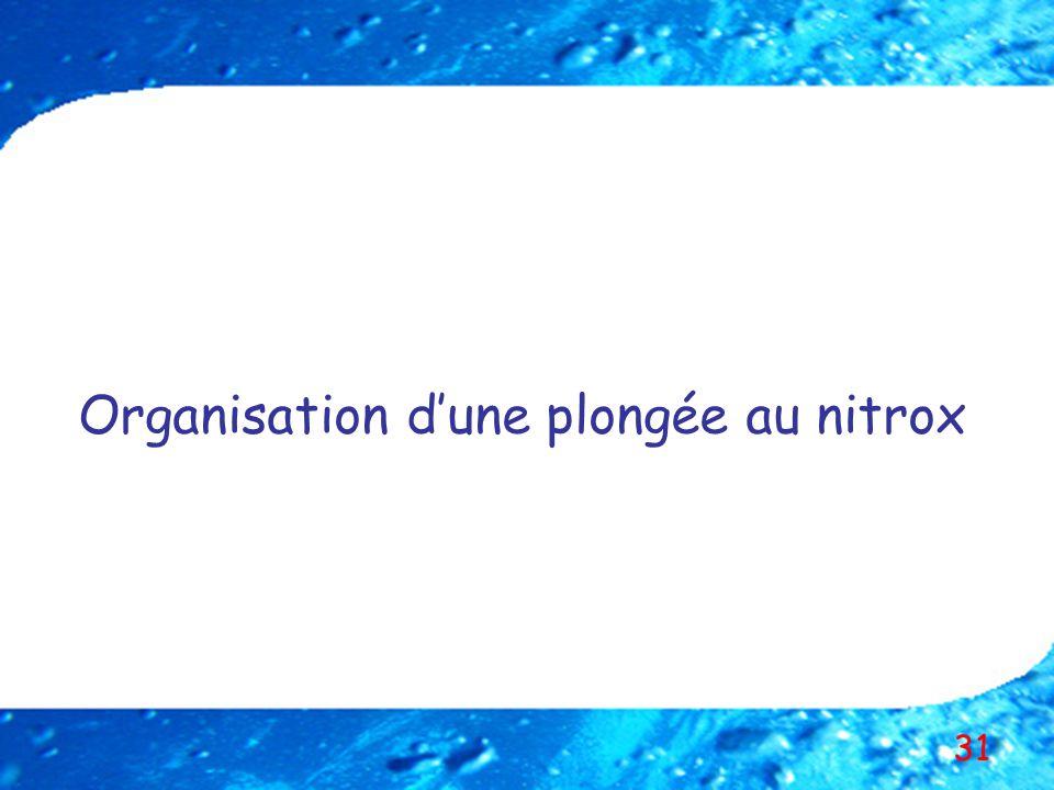 Organisation d'une plongée au nitrox