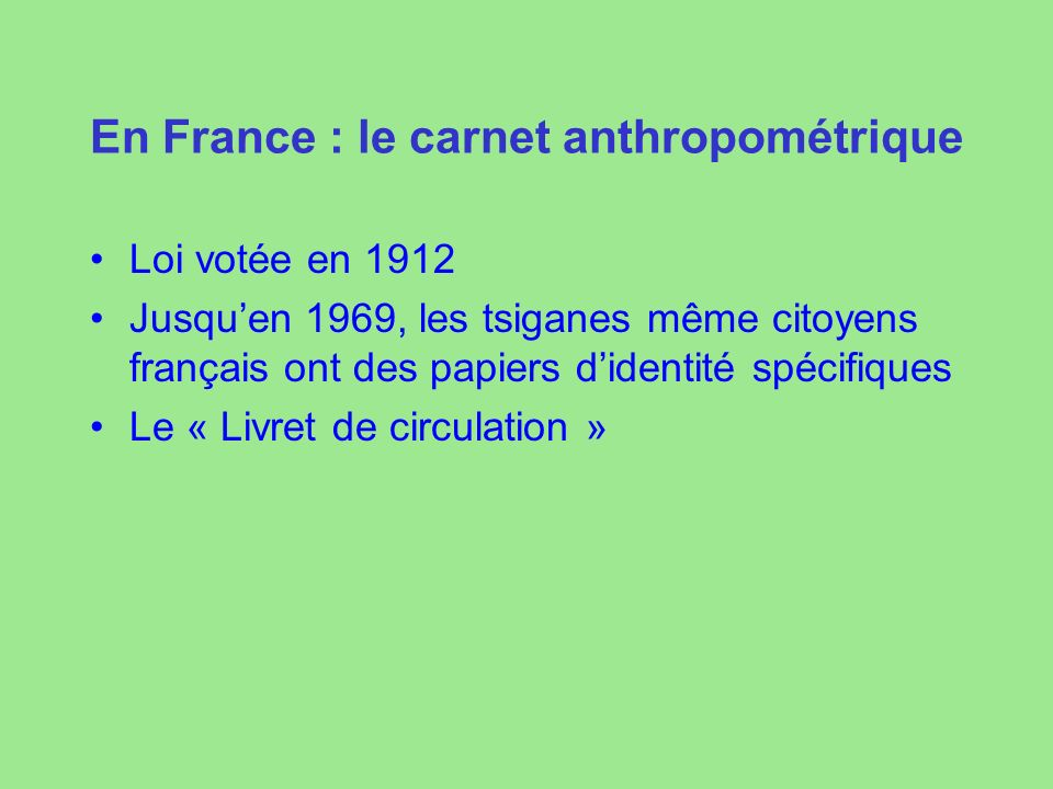 En France : le carnet anthropométrique