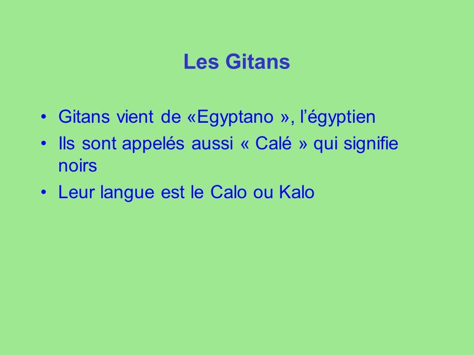 Les Gitans Gitans vient de «Egyptano », l'égyptien