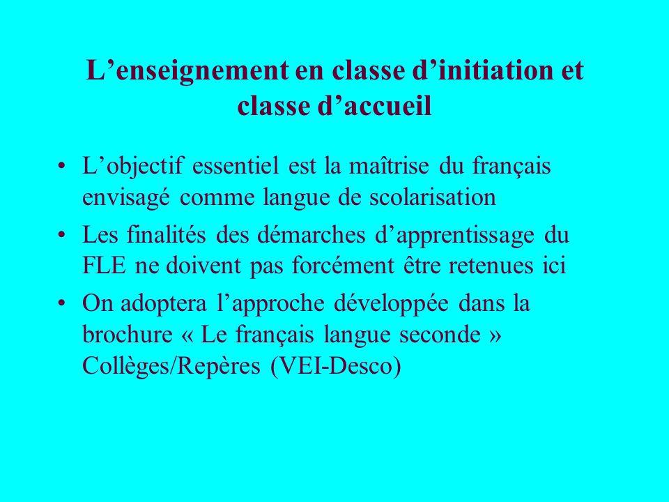 L'enseignement en classe d'initiation et classe d'accueil