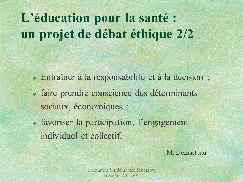 L'éducation pour la santé : un projet de débat éthique 2/2