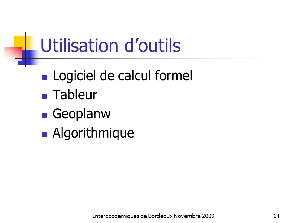Interacadémiques de Bordeaux Novembre 2009