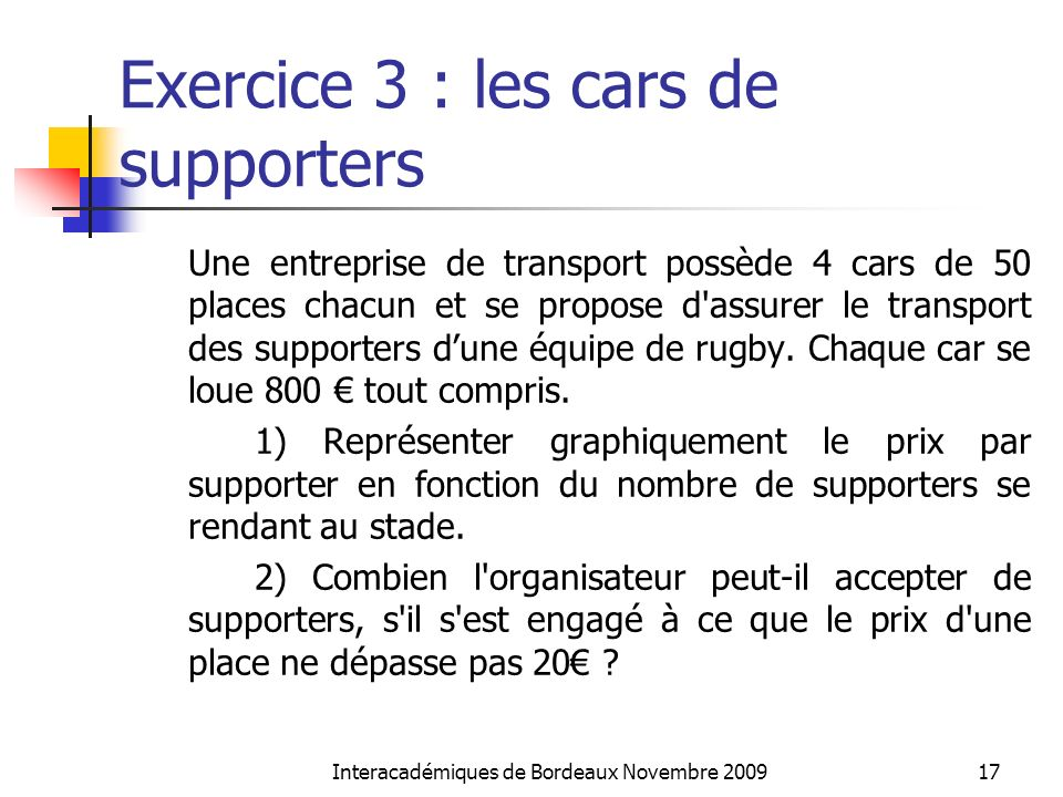 Exercice 3 : les cars de supporters