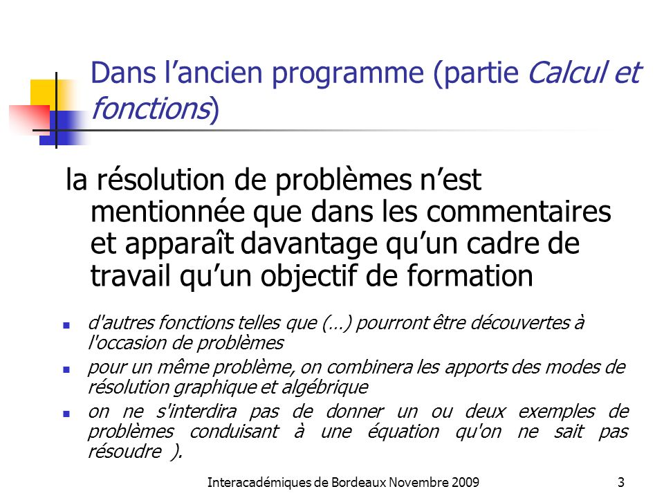 Dans l'ancien programme (partie Calcul et fonctions)