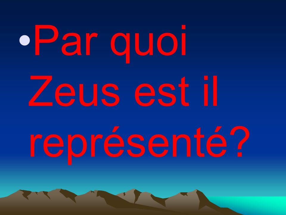Par quoi Zeus est il représenté