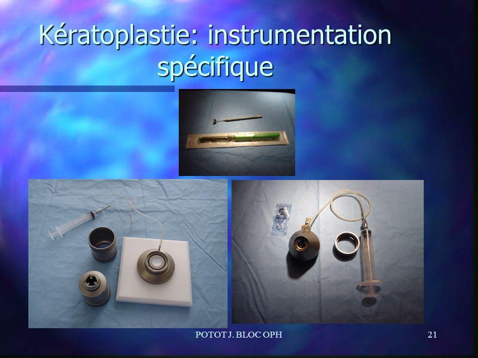 Kératoplastie: instrumentation spécifique