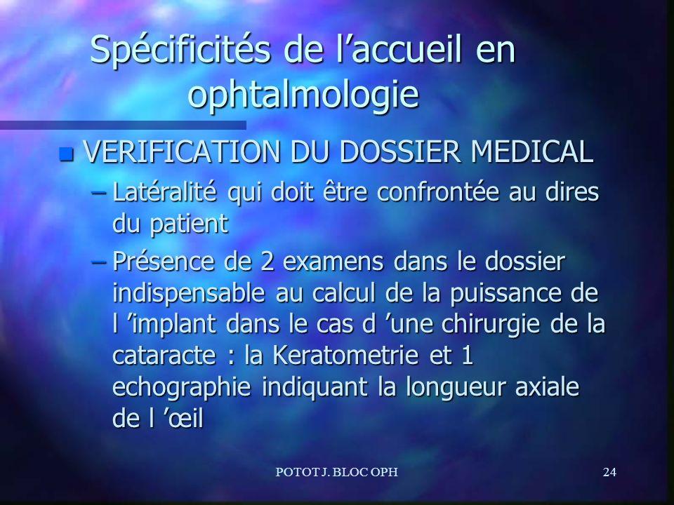 Spécificités de l'accueil en ophtalmologie