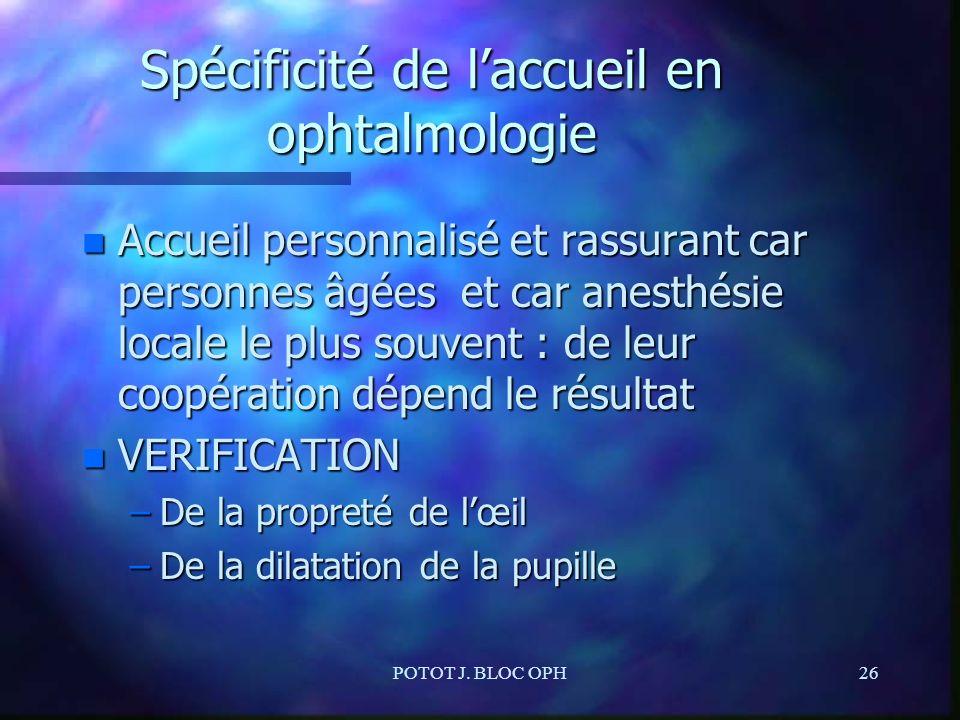 Spécificité de l'accueil en ophtalmologie