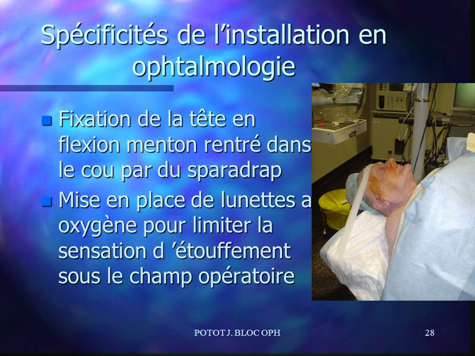 Spécificités de l'installation en ophtalmologie