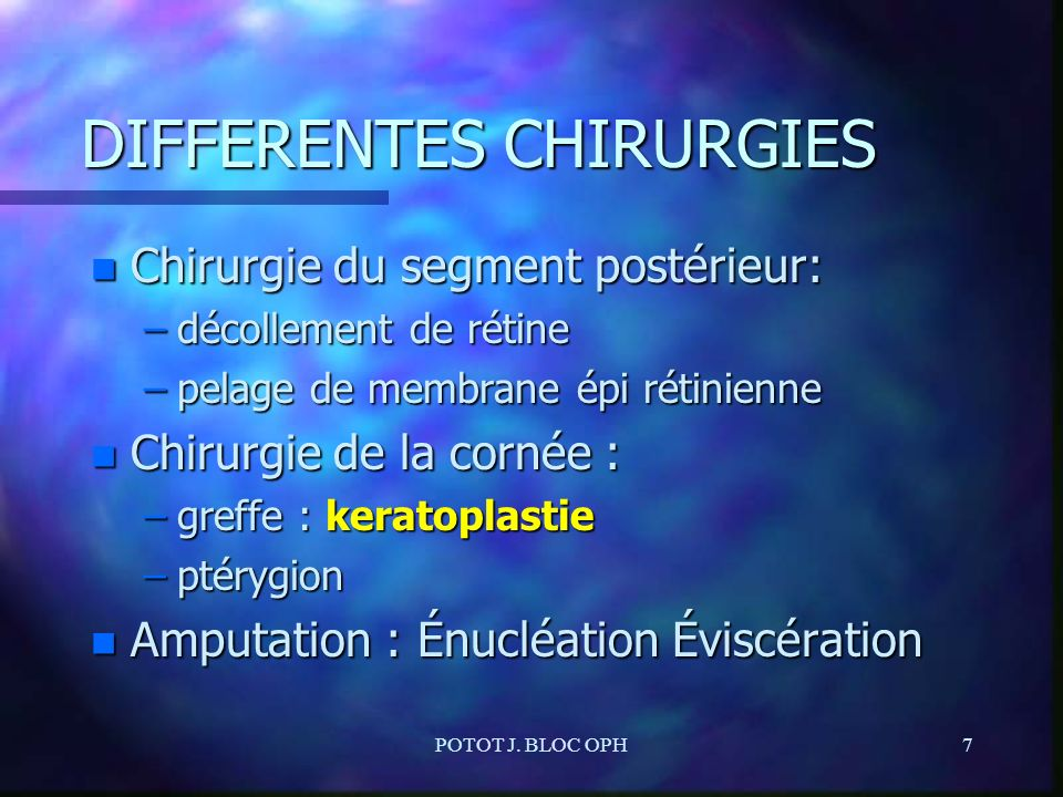 DIFFERENTES CHIRURGIES