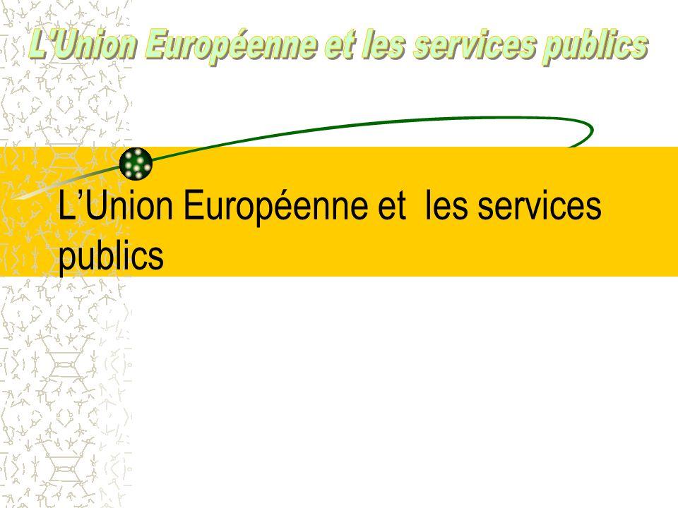 L'Union Européenne et les services publics