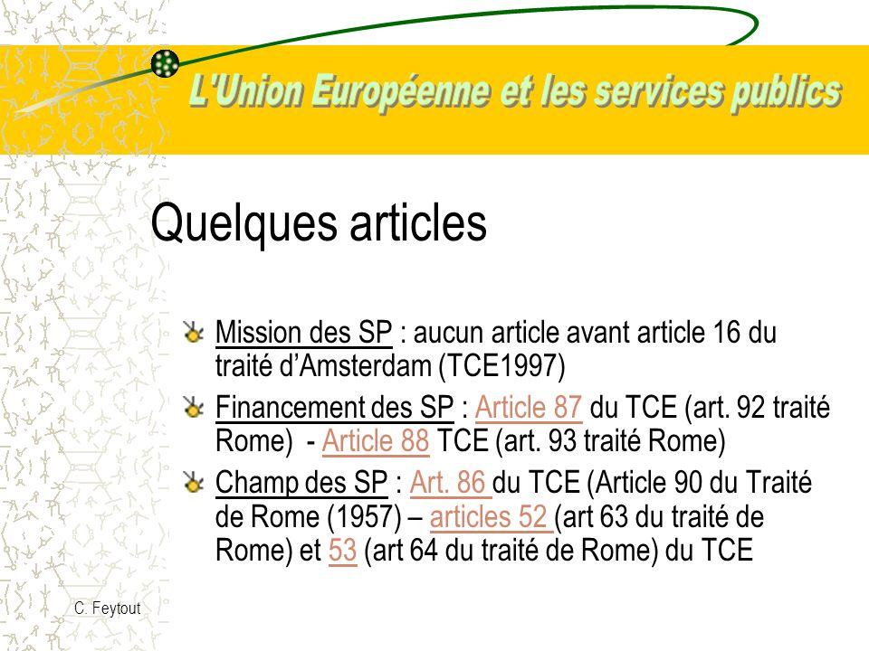 Quelques articles Mission des SP : aucun article avant article 16 du traité d'Amsterdam (TCE1997)