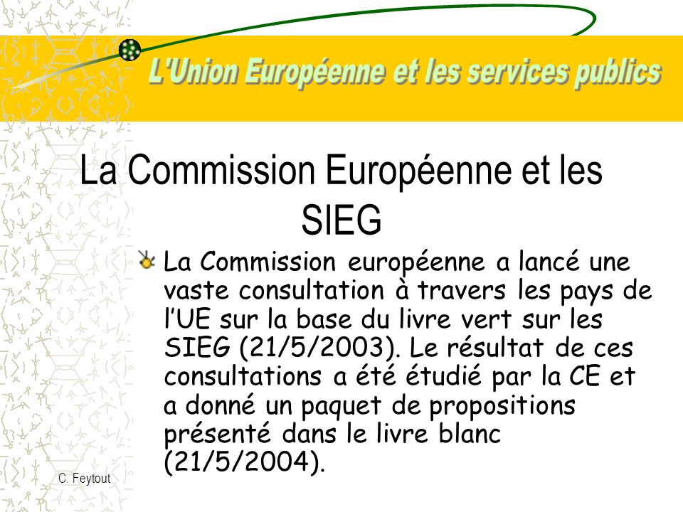 La Commission Européenne et les SIEG