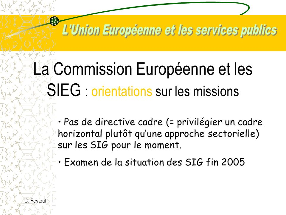 La Commission Européenne et les SIEG : orientations sur les missions