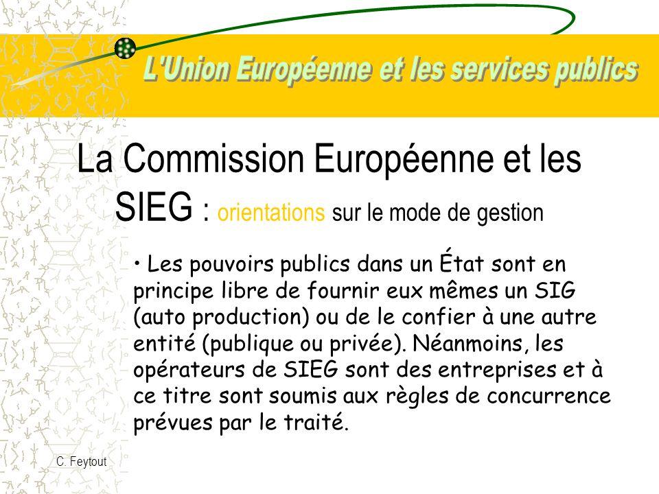 La Commission Européenne et les SIEG : orientations sur le mode de gestion