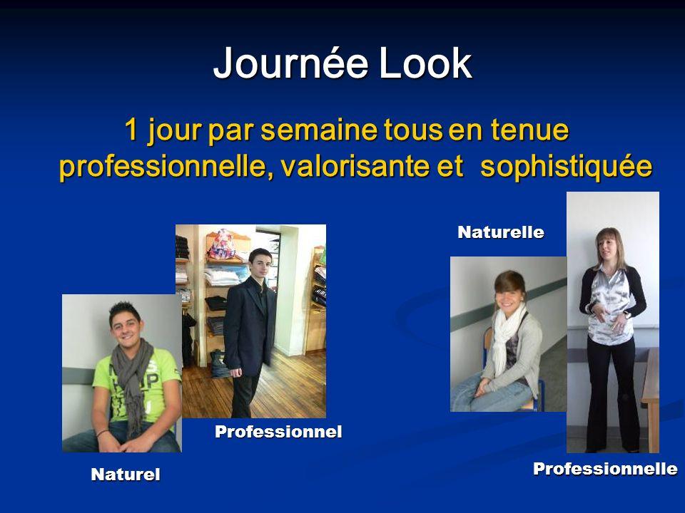 Journée Look 1 jour par semaine tous en tenue professionnelle, valorisante et sophistiquée. Naturelle.
