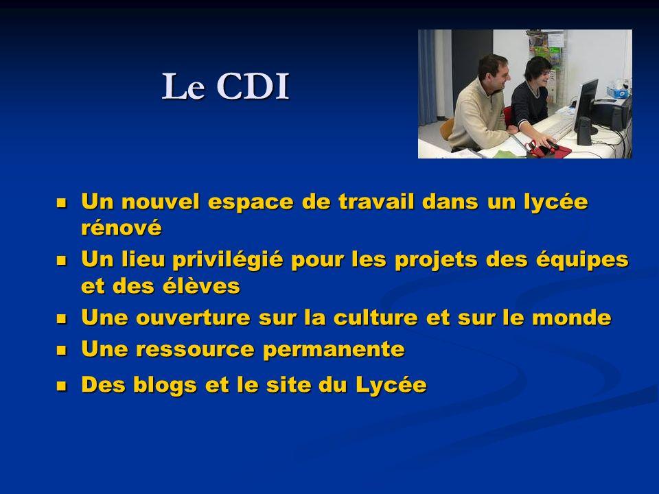 Le CDI Un nouvel espace de travail dans un lycée rénové