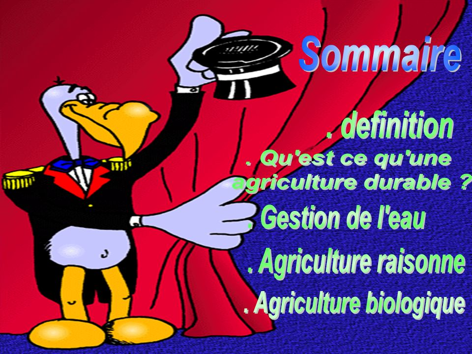 . Agriculture biologique