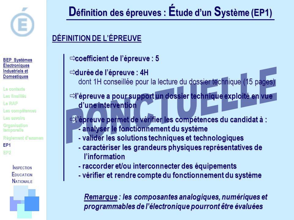 PONCTUELLE Définition des épreuves : Étude d'un Système (EP1)