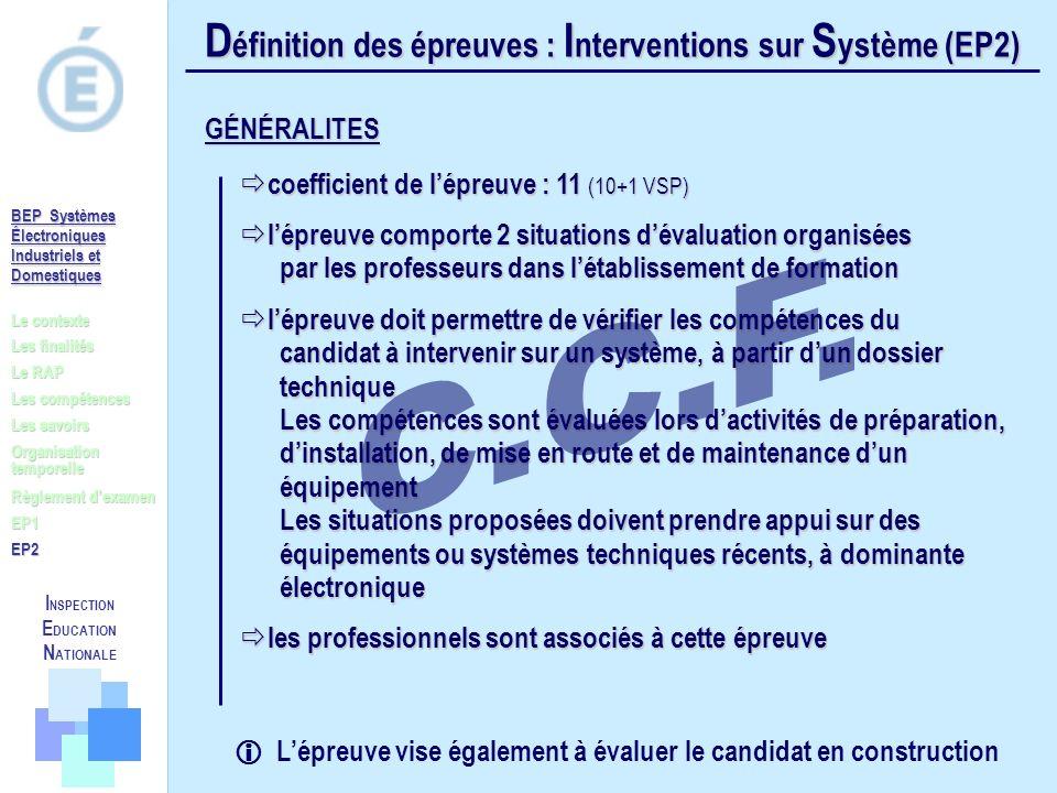 C.C.F. Définition des épreuves : Interventions sur Système (EP2)