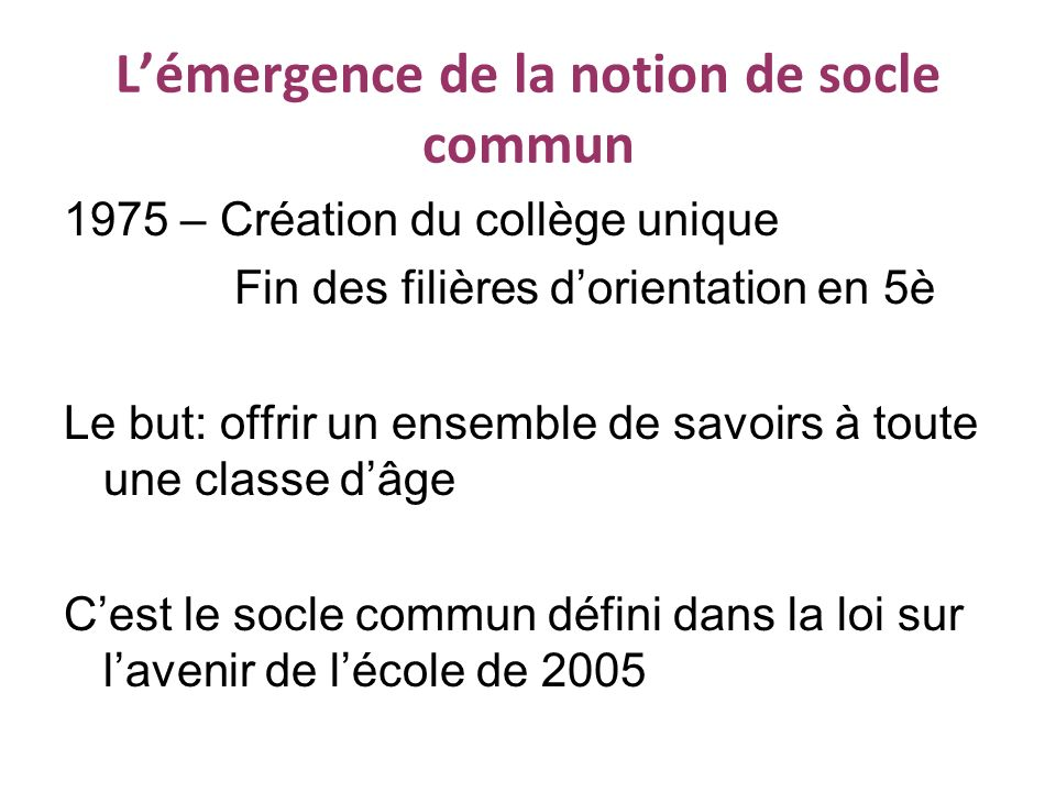 L'émergence de la notion de socle commun