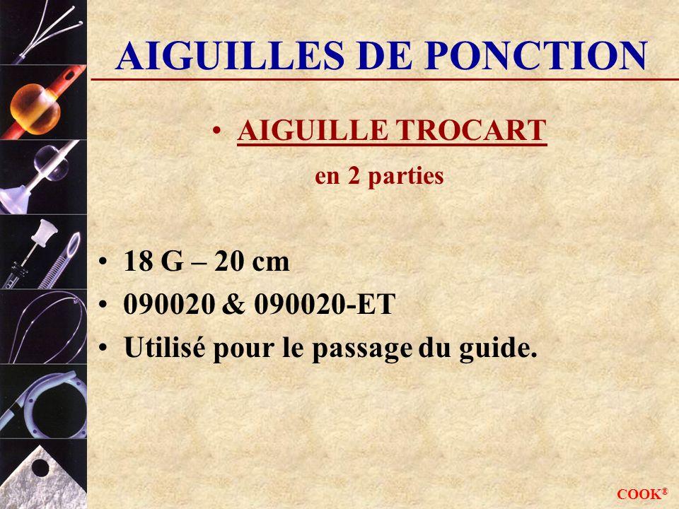 AIGUILLES DE PONCTION AIGUILLE TROCART 18 G – 20 cm 090020 & 090020-ET