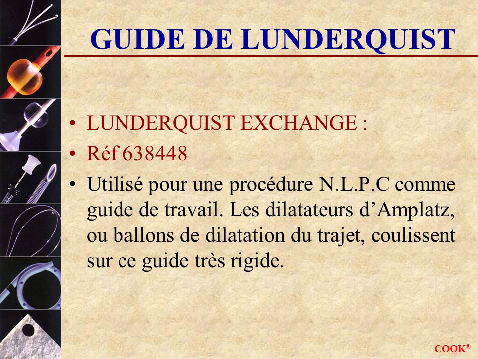 GUIDE DE LUNDERQUIST LUNDERQUIST EXCHANGE : Réf