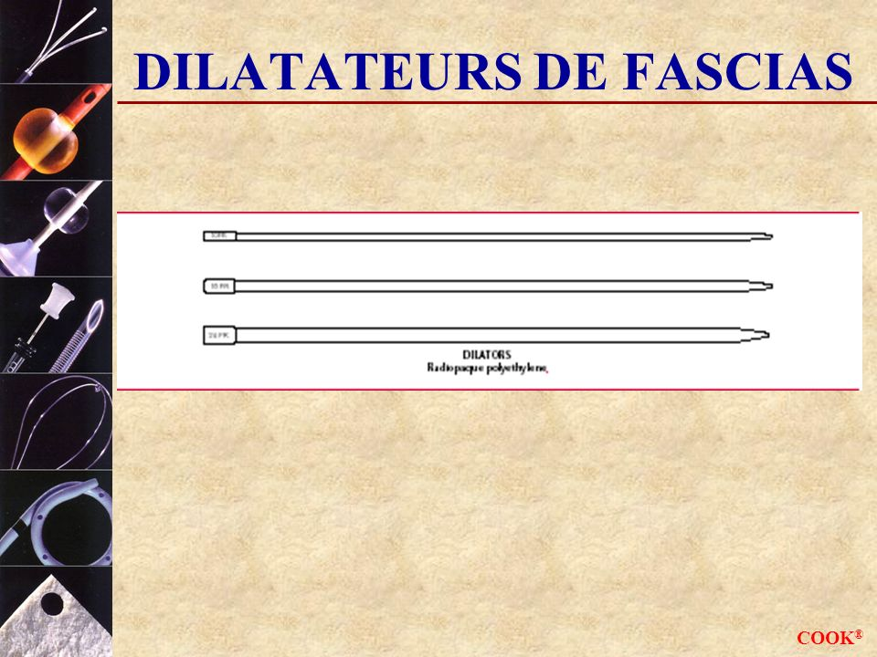 DILATATEURS DE FASCIAS