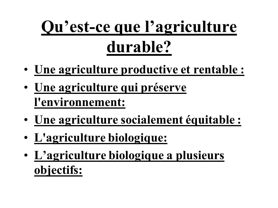 Qu'est-ce que l'agriculture durable