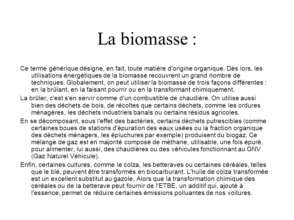 La biomasse :