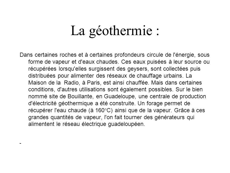 La géothermie :