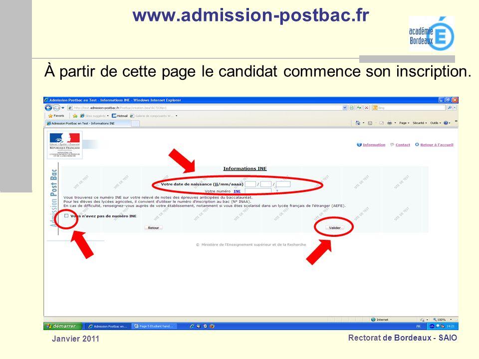 www.admission-postbac.fr À partir de cette page le candidat commence son inscription. Janvier 2011